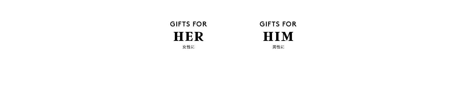 GIFTS FOR HER, GIFTS FOR HIM